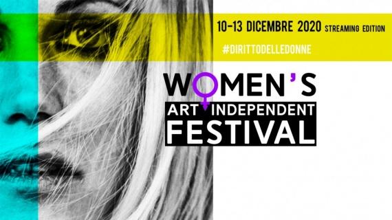 DONNE. WOMEN'S ART INDIPENDENT FESTIVAL A DICEMBRE A ROMA.