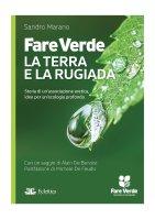 Frosinone - Fare Verde la Terra e La Rugiada.