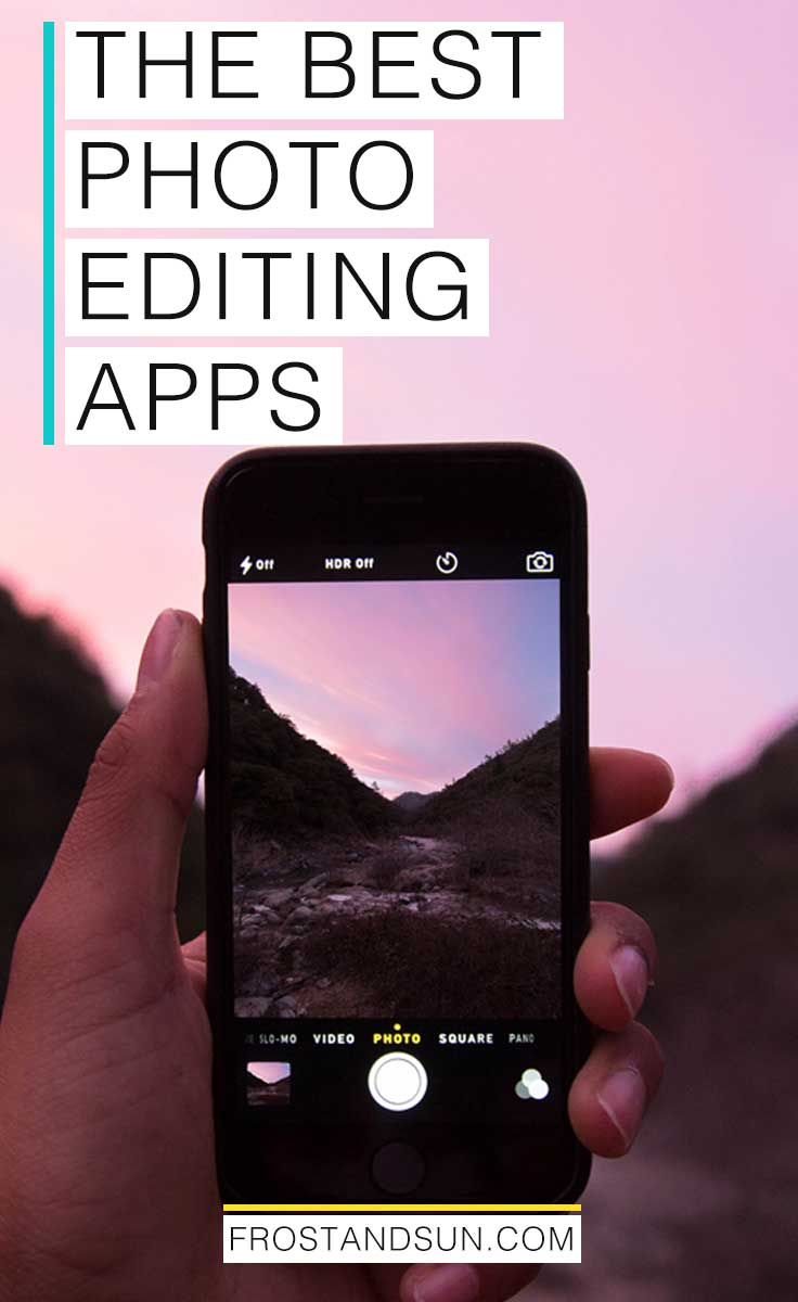 Best photo editing apps, from funny filters and collages to crafting the perfect landscape photos and more.
