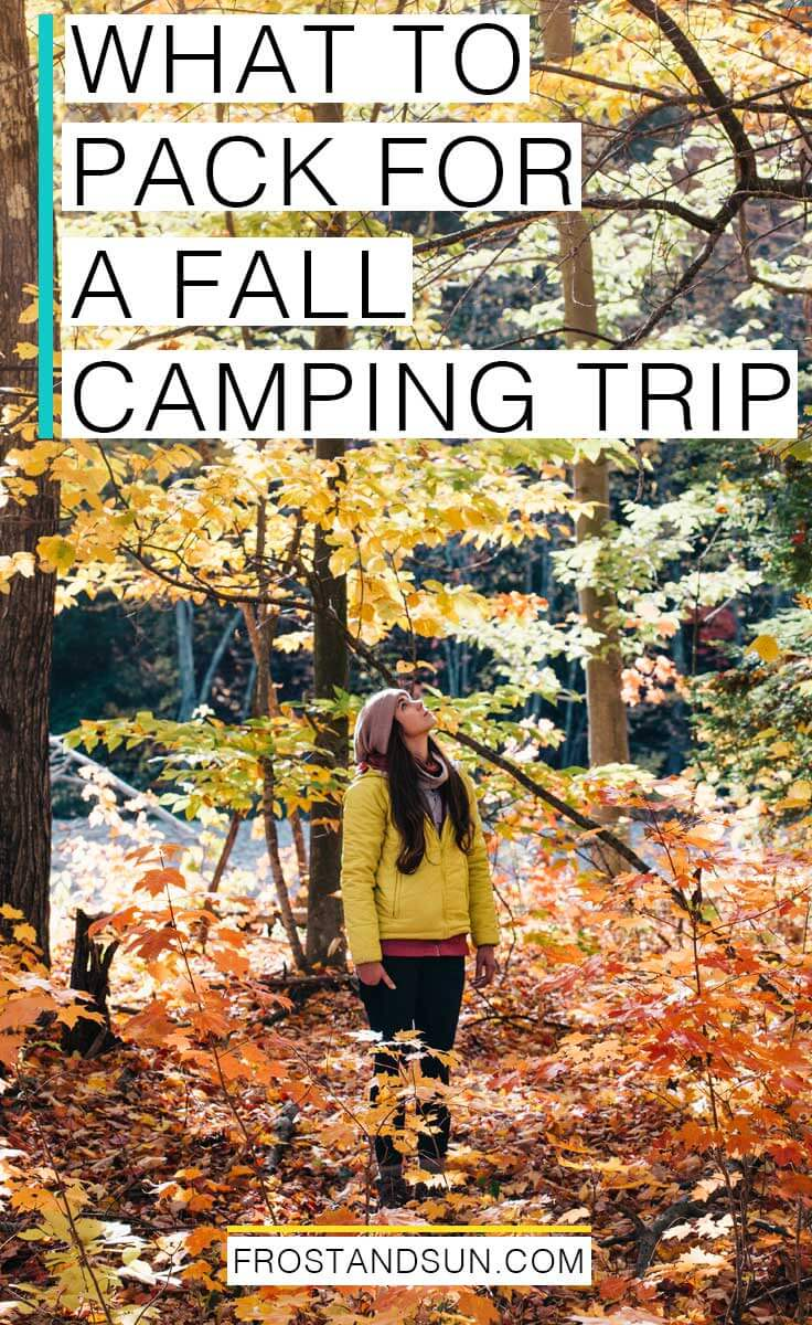 What to pack for camping in the Fall, from basic layers to my favorite accessories.