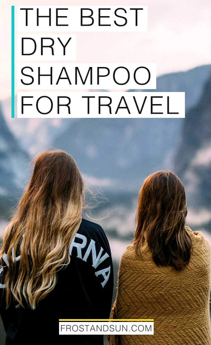 Dry shampoo is awesome for travel. You can freshen up your hair before a night out super quick or look presentable after a long flight with a few spritzs on your mane. Check out my guide to dry shampoo for more tips!