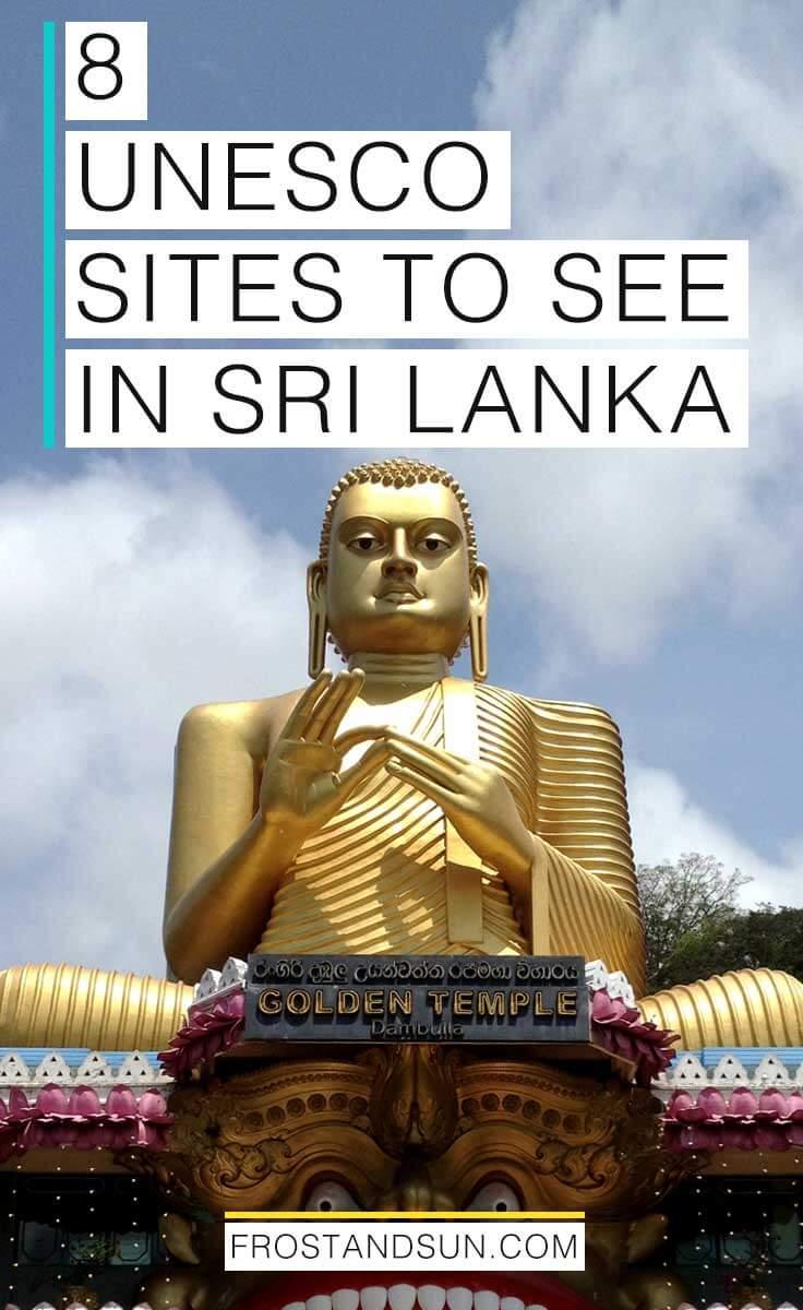 Get ready to explore these 8 amazing UNESCO World Heritage sites in Sri Lanka!