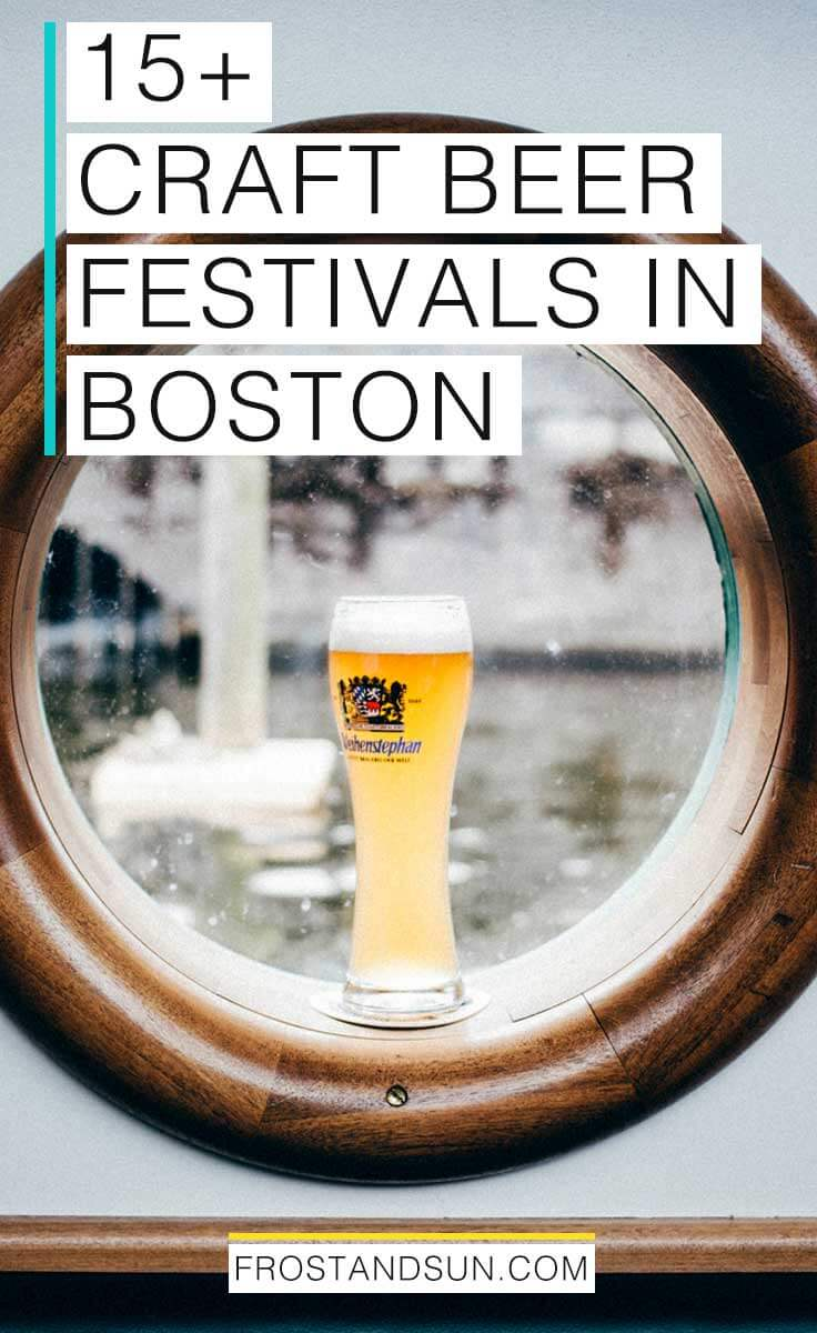 Bostonians love craft beer so much, there\'s practically a craft beer event every month. Check out my post on the 15 best craft beer festivals in Boston. #boston #massachusetts #craftbeer