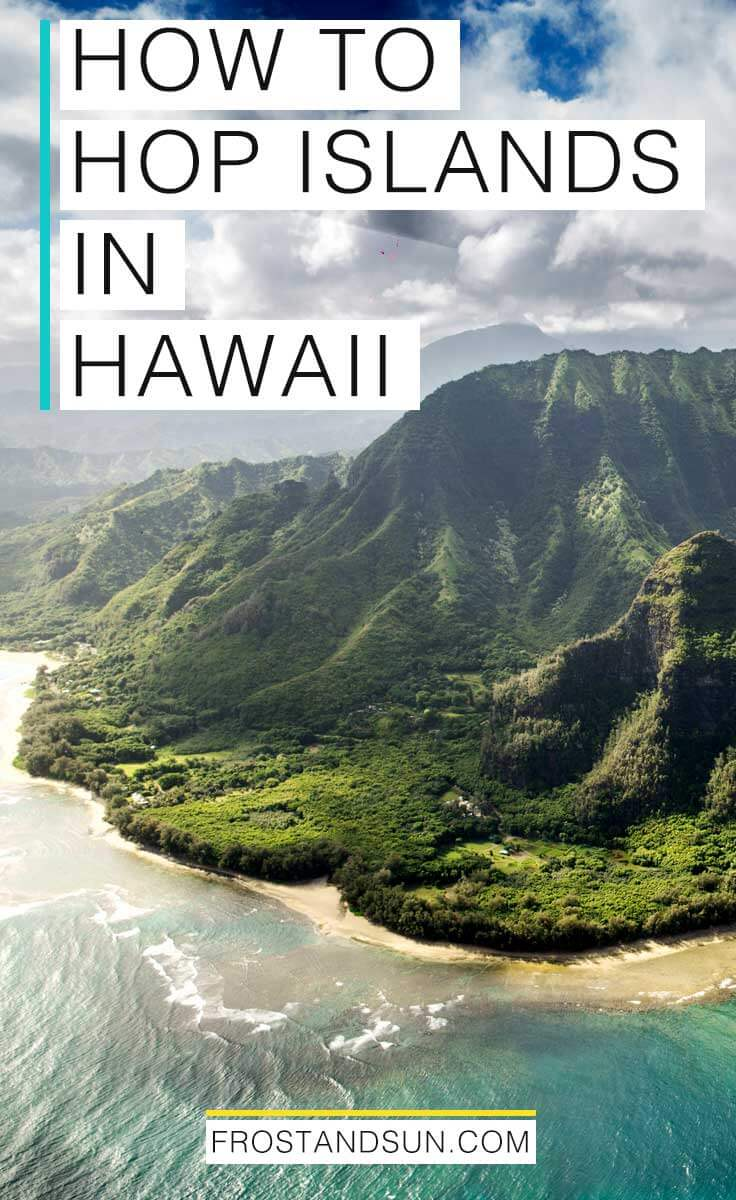 Make the most of your Hawaiian vacation by exploring more than 1 island. Here\'s a few tips on how to travel between islands in Hawaii. #hawaii #islandhopping #islandtime