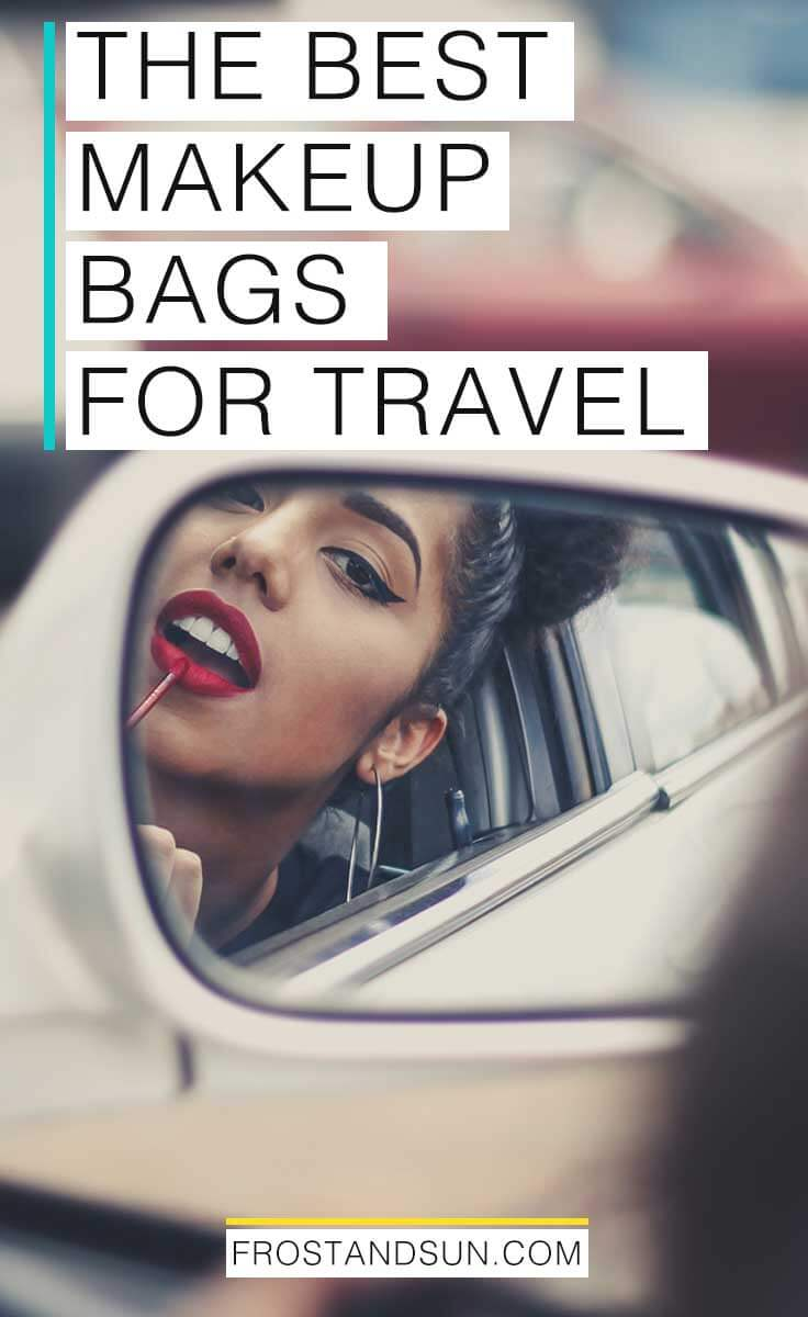 You're gonna need a new makeup bag or case eventually. Pin this for help finding the best one for traveling.