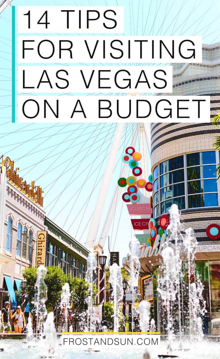 "Photo of the LINQ Promenade by Sprinkles cupcakes and Ghiradelli. Overlaying text reads ""14 Tips for Visiting Las Vegas on a Budget."""