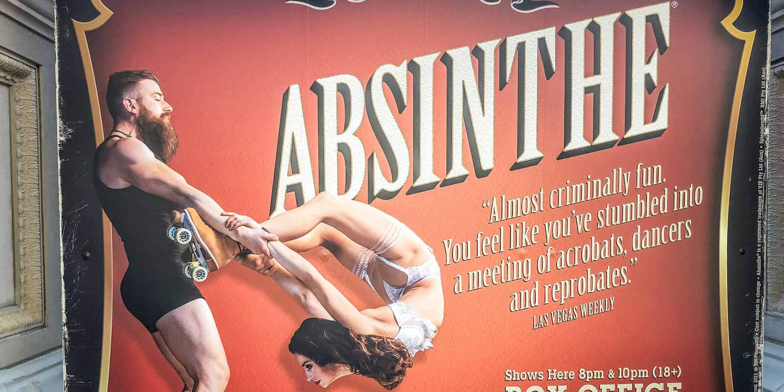 Photo of a promotional sign for the Vegas variety show, Absinthe.