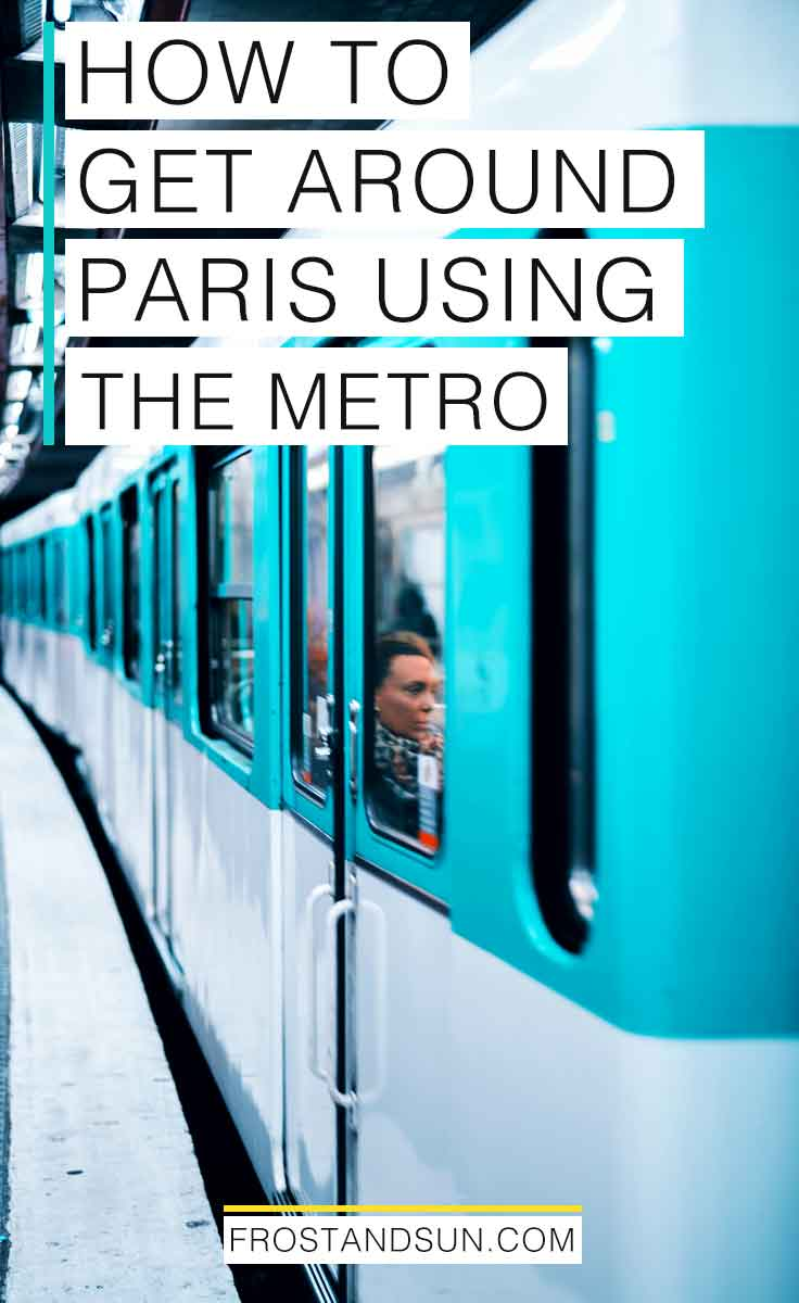 Worried about getting lost on the Paris Metro because you don\'t speak French? No need! Check out my guide to getting around Paris on the Metro with ease. #paris #france #paristravelguide