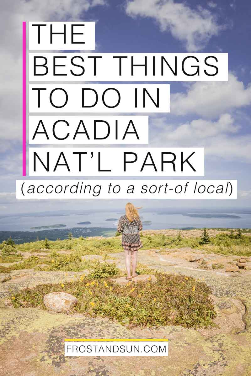 I\'ve been visiting Acadia National Park for nearly 40 years. Here are all of the best things to do in this beautiful US National Park in down east Maine. #maine #usatraveltips #newengland #acadia #findyourpark #maineisbeautiful