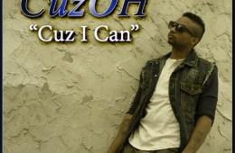 CuzOH_Cuz_I_Can