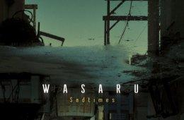 Wasaru_Sadtimes