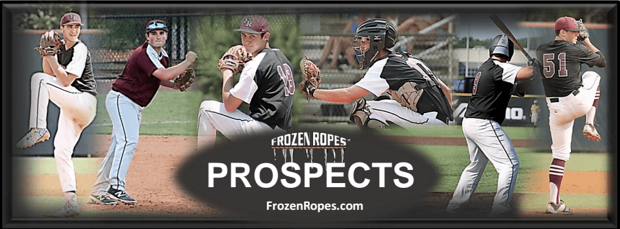 Frozen Ropes Prospects Frozen Ropes