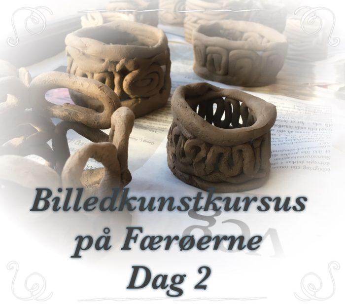 Billedkunstkursus på Færøerne - dag 2