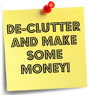 Get Organised – Make some money by de-cluttering….