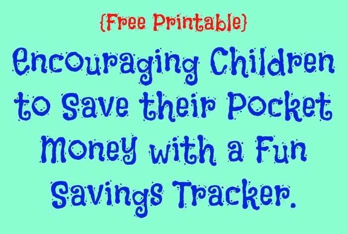 free printable encouraging children to save their pocket money with