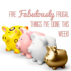 5 Frugal things I've done this week – 26/11/2017
