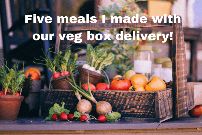 Five super simple meals made using the veg from our veg box….