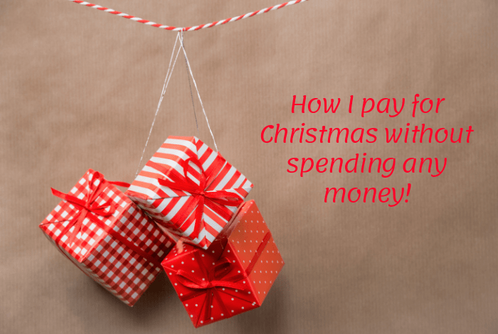 How I pay for Christmas without spending any money….