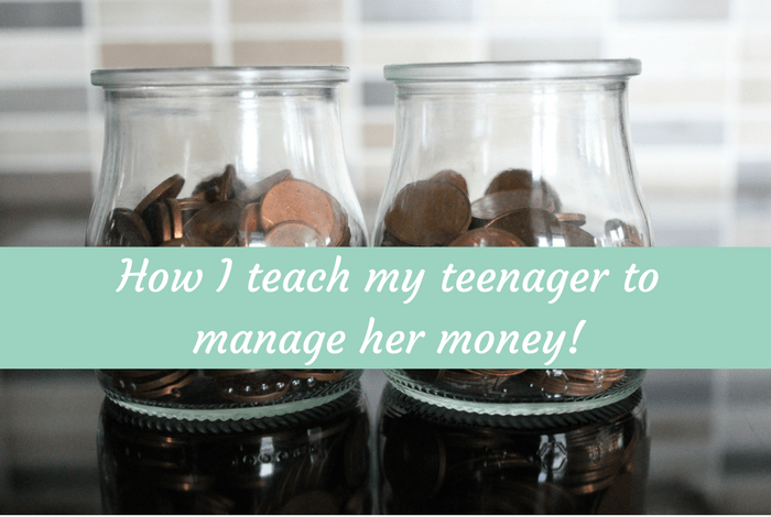 How I teach my teenager to manage her money!