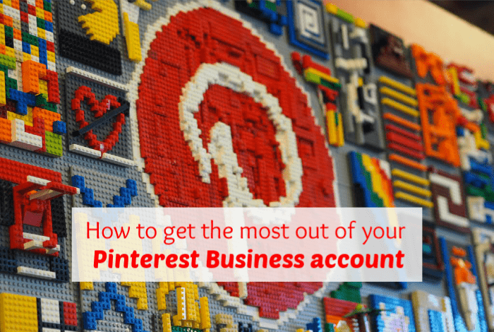Get the Most out of your Pinterest Business Account….