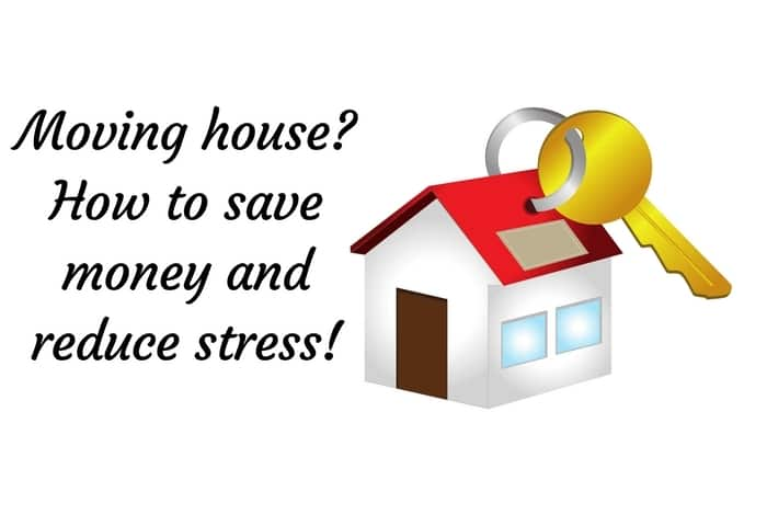 Moving house?  How to save money and reduce stress!
