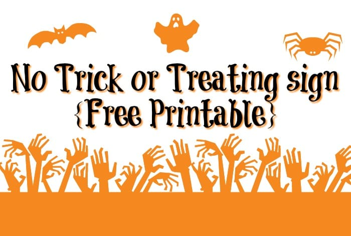 No Trick or Treating sign {Free Printable for Halloween}….