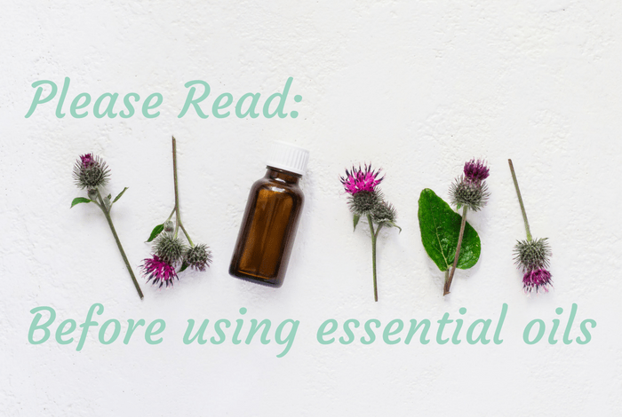 Please read before using essential oils.