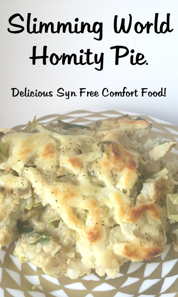 Slimming World Homity Pie - Delicious Syn Free Comfort Food!