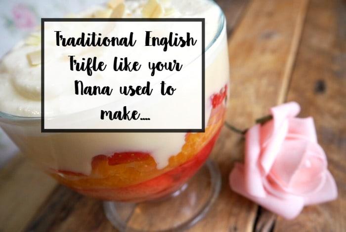 Nana's Traditional English Trifle….
