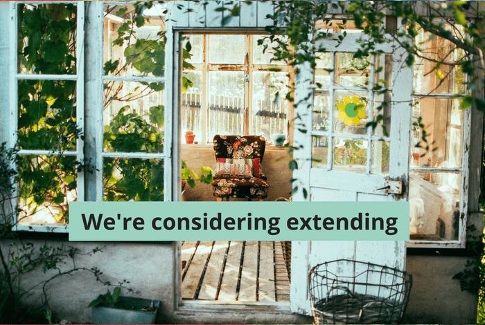 We're considering extending