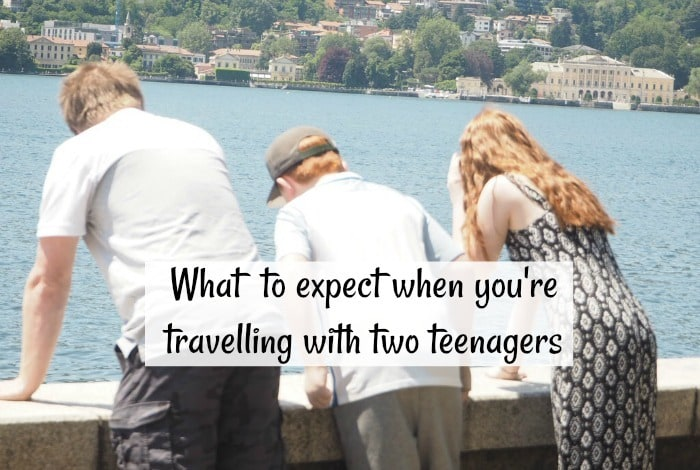 What to expect when you're travelling with two teenagers….