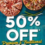 DEAL: Domino's – 50% off Large Traditional/Premium Pizzas Delivered (5pm-8pm 1 April 2020)