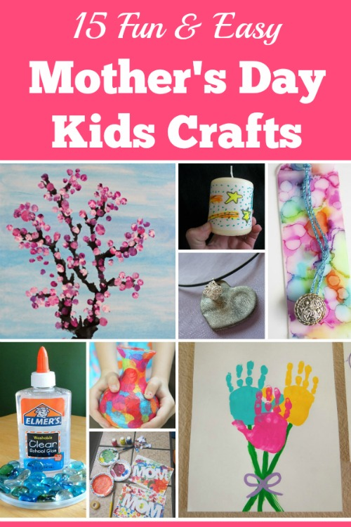 15 Fun and Easy Mothers Day Kids Crafts