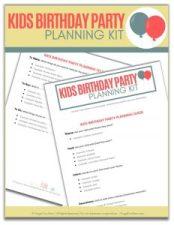 Kids Birthday Party Planning Kit   Frugal Fun Mom