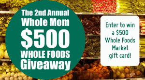 2nd-Annual-Whole-Mom-Whole-Foods-Entry