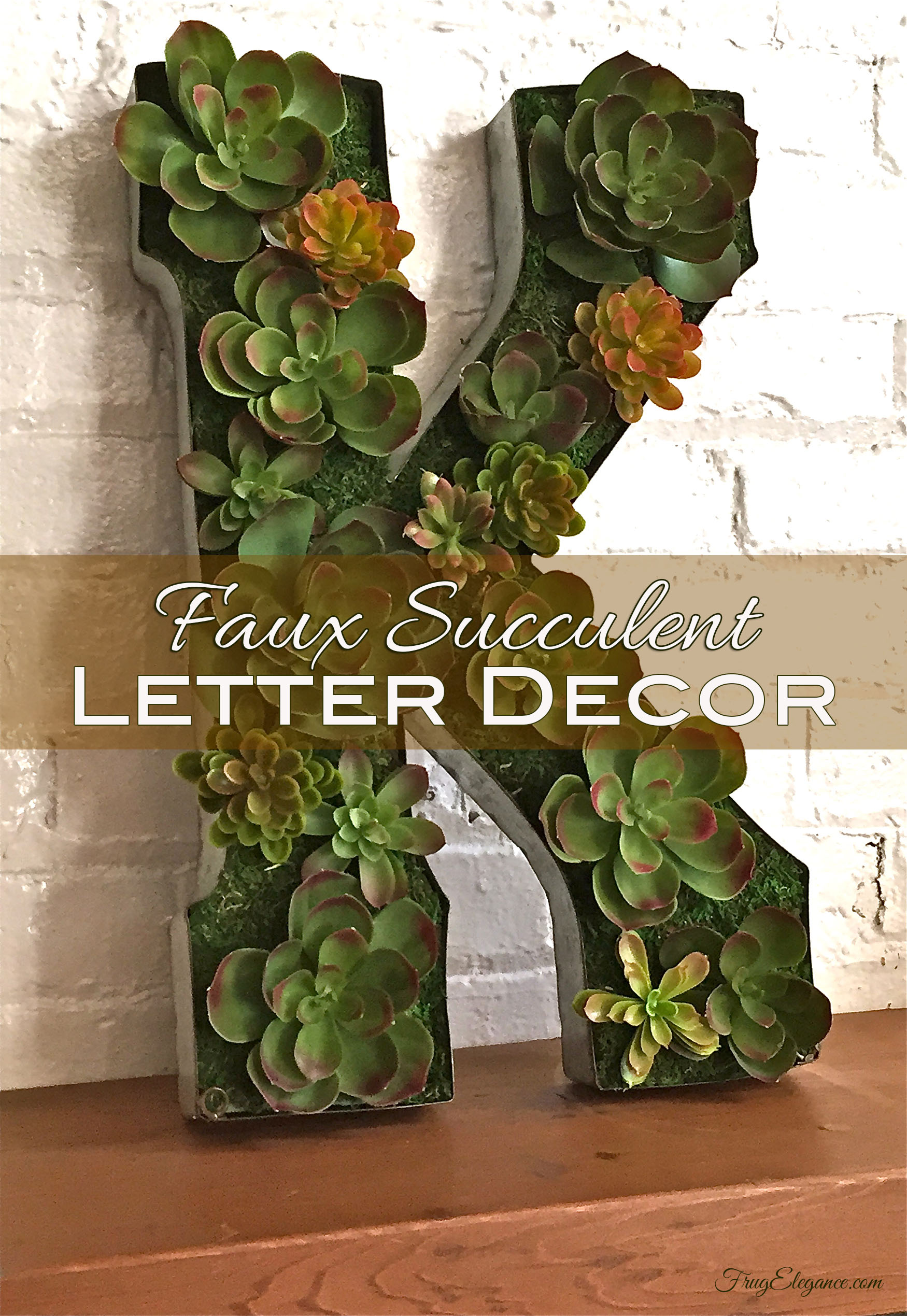 Spring Home Decor Succulent Initial Craft