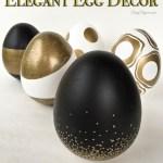 Elegant Egg Spring Decor