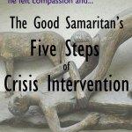The Good Samaritan Model of Crisis Intervention