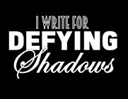 Melinda VanRy on Defying Shadows