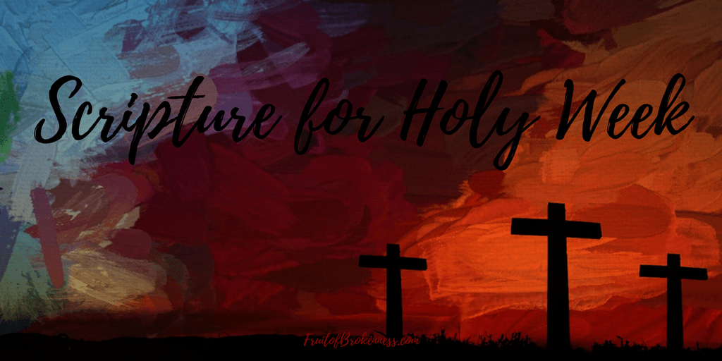 Scripture for Holy Week