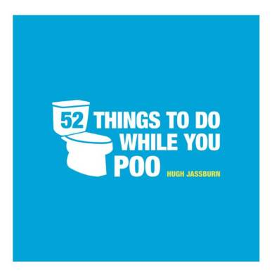picture of book, 52 Things to Do While you Poo