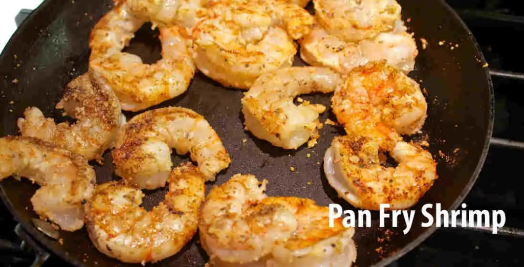 Pan Fry Shrimp
