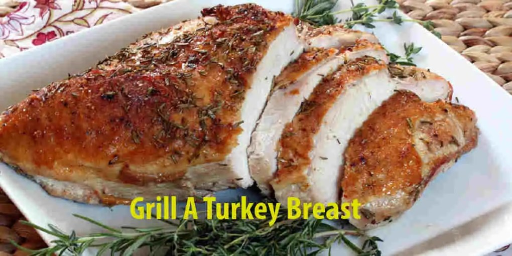 how to grill a turkey breast
