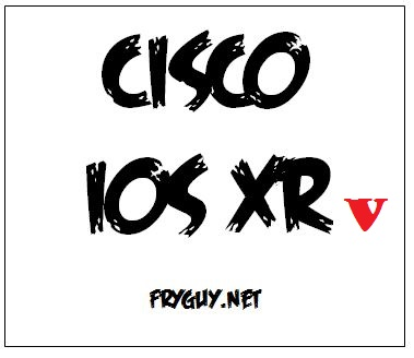 Cisco IOS-XRv (V as in Virtual!) - Fryguy's Blog