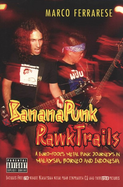 Banana Punk Rawk Trails: A Euro-Fool's Metal Punk