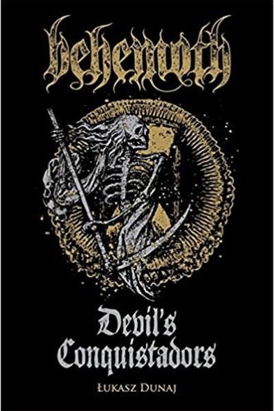 Behemoth: Devil's Conquistadors