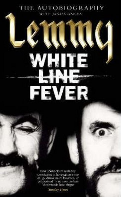 LEMMY - White Line Fever: The Autobiography