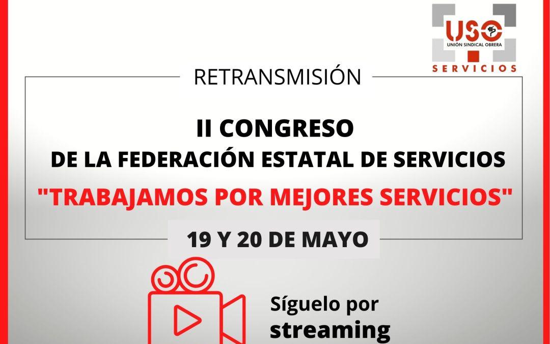 El II Congreso de la Federación Estatal de Servicios de USO será emitido por streaming