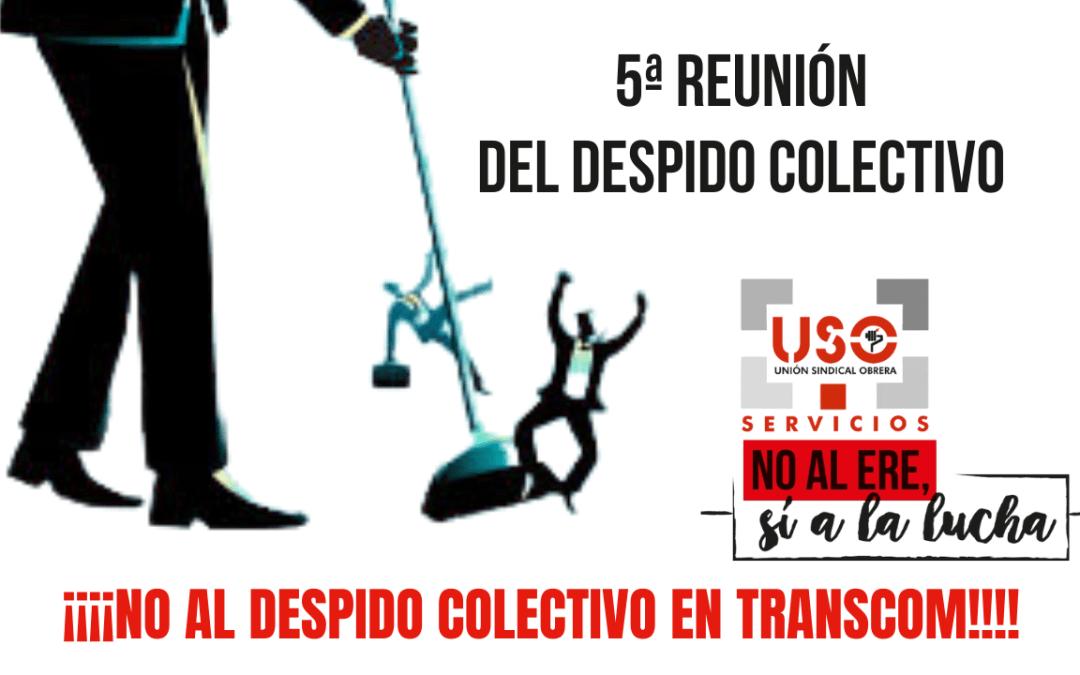 5ª Reunión del despido colectivo de Transcom