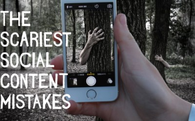 BOO! The Scariest Social Media Content Mistakes